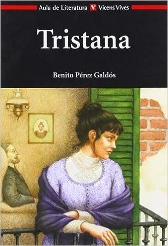 Tristana - Benito Pérez Galdós