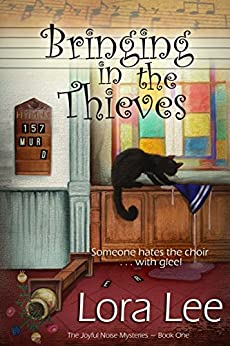 Bringing in the Thieves (The Joyful Noise Mysteries Book 1) by [Lee, Lora]