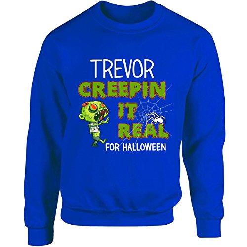 Costume Trevor Halloween (Trevor Creepin It Real Funny Halloween Costume Gift - Adult Sweatshirt S)