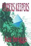 Finders-Keepers, Kee Briggs, 0595279732