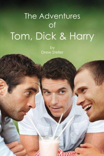 The Adventures of Tom, Dick & Harry ebook