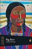Big Bear, Rudy Wiebe, 0670067865