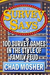Survey Says: 100 Survey Games in the Style of Family Feud Paperback