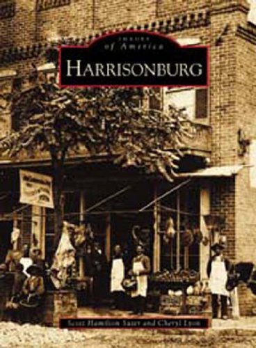Harrisonburg   (VA)  (Images of America) PDF