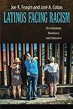 Latinos Facing Racism 1st Edition