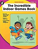 img - for The Incredible Indoor Games Book, Grades 1-5 book / textbook / text book