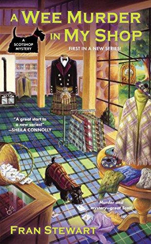 A Wee Murder in My Shop (A ScotShop Mystery Book 1)