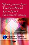 img - for What Content-Area Teachers Should Know About Adolescent Literacy (Education in a Competetive and Globalizing World) (Education in a Competitive and Globalizing World) book / textbook / text book