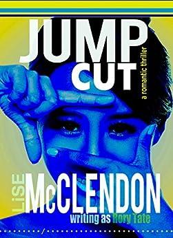 Jump Cut by [Tate, Rory, McClendon, Lise]