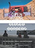 Open Roads, Closed Borders : The Contemporary French-Language Road Movie, , 1841506621