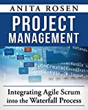 img - for Integrating Agile Scrum into the Waterfall Process book / textbook / text book