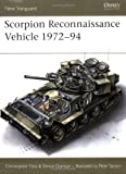 Scorpion Reconnaissance Vehicle 1972-94, Christopher F. Foss, 1855323907
