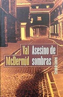 Asesino de sombras par McDermid