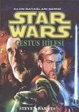 Cestus Hilesi (Star Wars: The Clone Wars, #2)