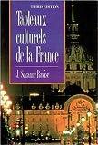 Tableaux Culturels de la France, J. Suzanne Ravise, 0844212733