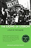 The Lions of Lisbon: A Play of Two Halves