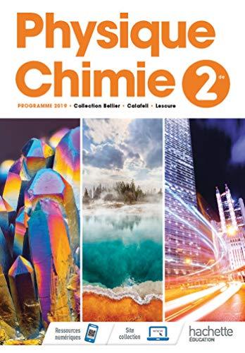 Physique/Chimie 2nde - Livre Élève - Ed. 2019 (Physique-Chimie Lycée) por Julien Calafell,Nicolas Lescure