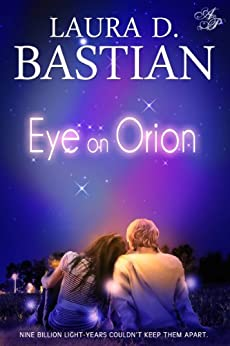 Eye On Orion by [Bastian, Laura D.]
