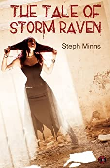 The Tale of Storm Raven by [Minns, Steph]