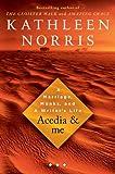 Acedia and Me, Kathleen Norris, 1594489963