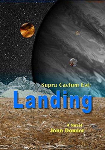 55b64bce5a70 Amazon.com  Supra Caelum Est  Landing eBook  John Domier  Kindle Store