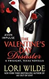 The Valentine's Day Disaster: A Twilight, Texas Novella by  Lori Wilde in stock, buy online here