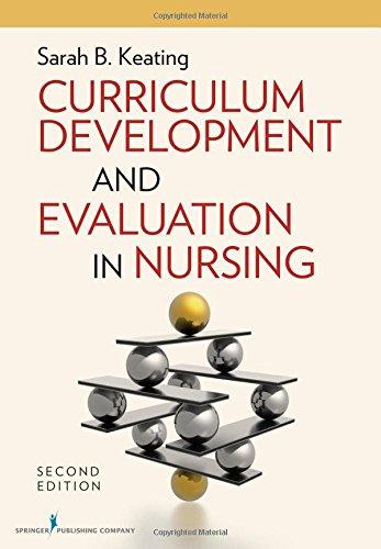 Curriculum Development and Evaluation in Nursing, Second Edition