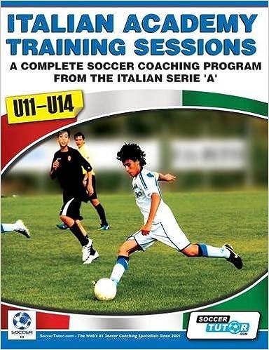 Book Italian Academy Training Sessions for U11-U14 - A Complete Soccer Coaching Program