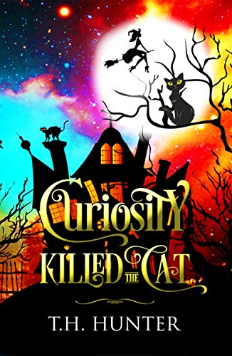 Curiosity Killed The Cat: A Cozy Cat and Witch Mystery (Cozy Conundrums Book 1)