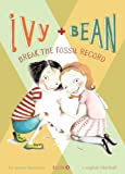 Ivy + Bean Break the Fossil Record, Annie Barrows, 0606011463