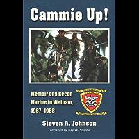 Cammie Up!: Memoir of a Recon Marine in Vietnam, 1967-1968