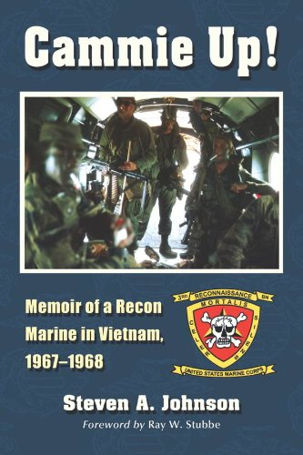 Cammie Up!: Memoir of a Recon Marine in Vietnam, 1967–1968