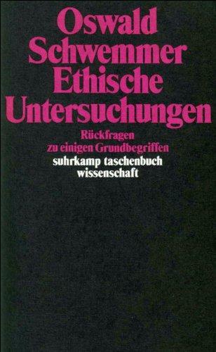 Ethische Untersuchungen: Rückfragen zu einigen Grundbegriffen (suhrkamp taschenbuch wissenschaft)