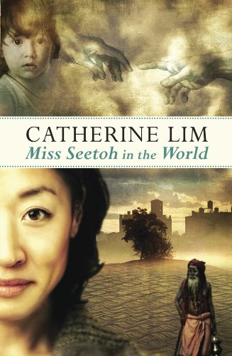 Miss Seetoh in the World - Kindle edition by Catherine Lim
