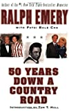 50 Years down a Country Road, Ralph Emery and Patsi Bale Cox, 0060937033