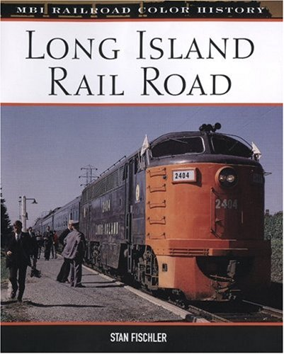 Long Island Rail Road (MBI Railroad Color History)