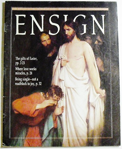 Ensign Magazine, Volume 18 Number 4, April 1988