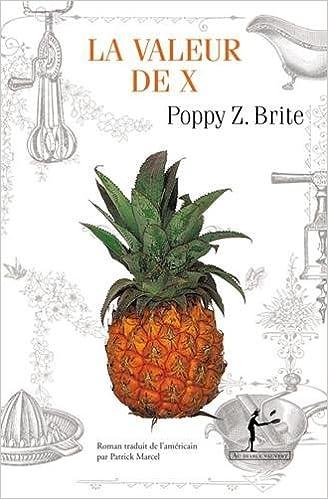 La valeur de X de Poppy Z. Brite