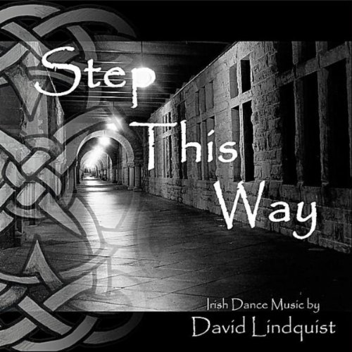 Step This Way - Irish Dance (Irish Dance Music)
