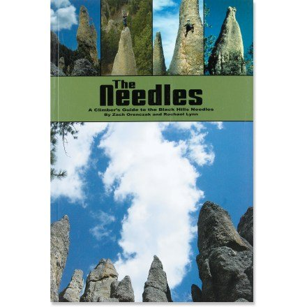 The Needles a Climbers Guide to the Black Hills Needles by EXTREME ANGLES