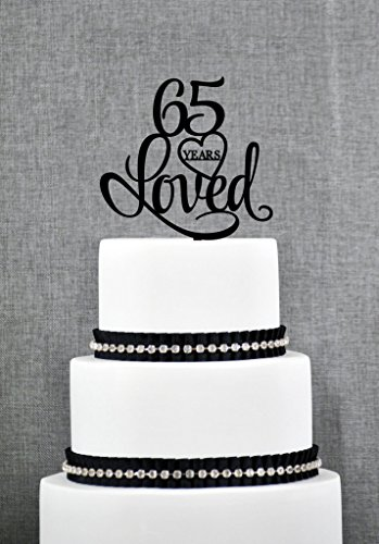 65 Years Loved Cake Topper Classy 65th Birthday Cake Topper 65th Anniversary Cake Topper S244