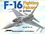 F-16 Falcon in Action, Lou Drendel, 0897471334
