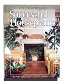 Ortho's Complete Guide to Successful Houseplants, Ortho Books Staff, 089721028X