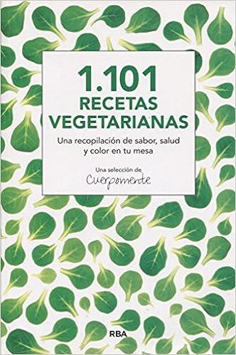 1.101 recetas vegetarianas (ALIMENTACION): Amazon.es: CUERPOMENTE : Libros