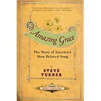 Amazing Grace: The Story of America's Most Beloved Song book cover