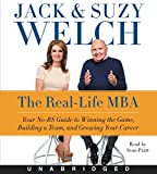 The Real-Life MBA CD: Your No-BS Guide to Winning the Game, Building a Team, and Growing Your Career