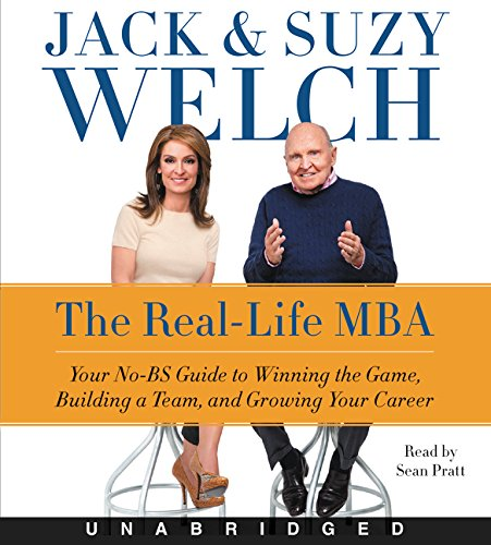 The Real-Life MBA CD: Your No-BS Guide to Winning the Game, Building a Team, and Growing Your Career by HarperAudio