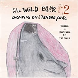 The Wild Boar Episode 2: Chomping at the Tender Parts ...