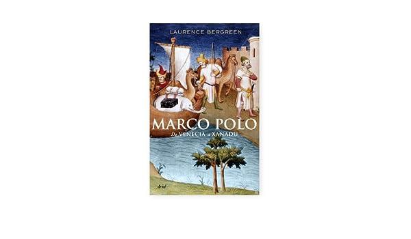 Marco Polo: De Venecia a Xanadú Biografias Y Memorias: Amazon.es ...