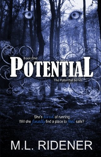 Potential (The Potential Series) (Volume 1)